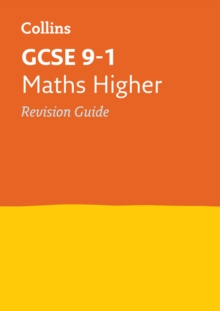 Collins GCSE Revision and Practice - New Curriculum : GCSE Maths Higher Tier Revision Guide, Paperback