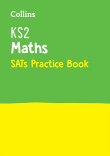 Collins KS2 SATs Revision and Practice - New Curriculum : KS2 Maths SATs Practice Workbook, Paperback