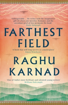 Farthest Field : An Indian Story of the Second World War, Paperback