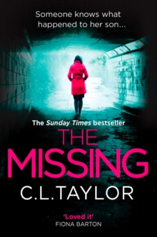 The Missing : The Gripping Psychological Thriller That's Got Everyone Talking..., Paperback Book