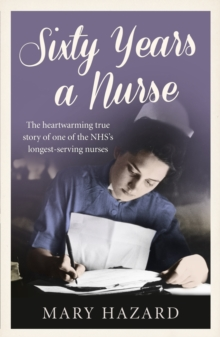 Sixty Years a Nurse, Paperback