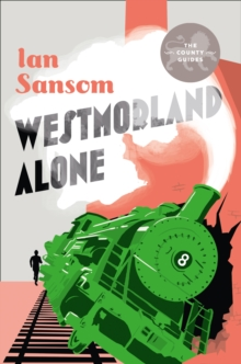 County Guides : Westmorland Alone, Hardback