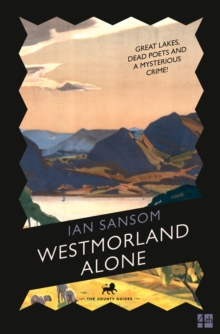 The County Guides : Westmorland Alone, Paperback