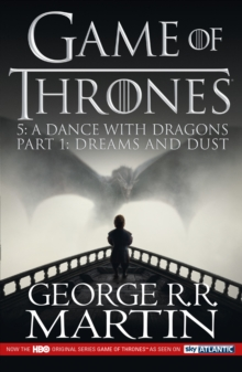 A Dance with Dragons : Dreams and Dust Part 1, Paperback Book
