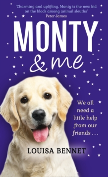 Monty and Me : A Heart-Warmingly Wagtastic Novel!, Hardback