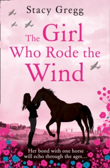 The Girl Who Rode the Wind, Hardback