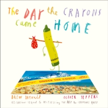 The Day the Crayons Came Home, Paperback