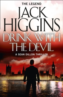 Sean Dillon Series (5) - Drink With the Devil, Paperback Book