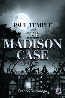 A Paul Temple and the Madison Case, Paperback Book