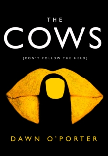 The Cows : Laugh Out Loud Funny with Twists Aplenty - This is the Book of the Summer, Hardback Book