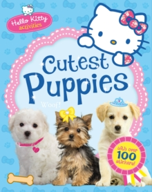 Hello Kitty : Hello Kitty's Cutest Puppies, Paperback