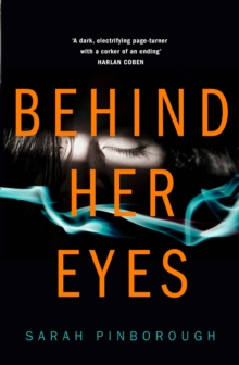 Behind Her Eyes, Hardback