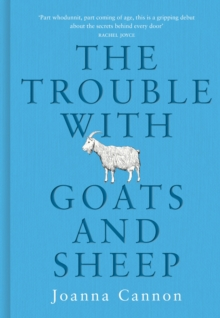 The Trouble with Goats and Sheep, Hardback