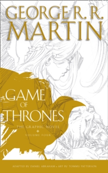 A Game of Thrones: Graphic Novel : Volume 4, Hardback
