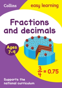 Collins Easy Learning KS2 : Fractions and Decimals Ages 7-9, Paperback