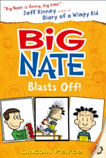 Big Nate Blasts off, Paperback Book