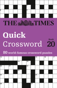 The Times Quick Crossword Book 20 : 80 General Knowledge Puzzles from the Times 2, Paperback