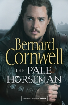 The Pale Horseman (the Last Kingdom Series, Book 2), Paperback
