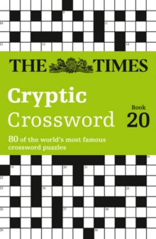 The Times Cryptic Crossword Book 20 : 80 of the World's Most Famous Crossword Puzzles, Paperback