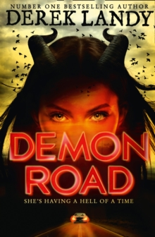 Demon Road (the Demon Road Trilogy, Book 1), Hardback