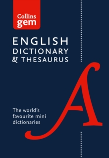 Collins Gem : Collins English Dictionary and Thesaurus Gem Edition: Two Books-in-One Mini Format, Paperback