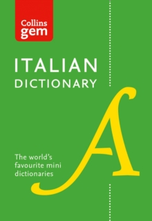 Collins Gem : Collins Italian Dictionary: 40,000 Words and Phrases in a Mini Format, Paperback
