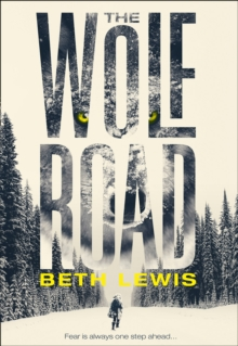 The Wolf Road, Hardback Book