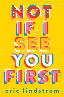 Not If I See You First, Hardback Book