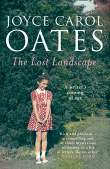 The Lost Landscape : A Writer's Coming of Age, Paperback Book