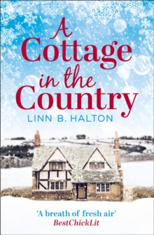 A Cottage in the Country : Escape to the Cosiest Little Cottage in the Country, Paperback
