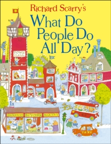 What Do People Do All Day?, Hardback