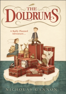 The Doldrums : 1, Hardback Book