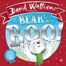 The Bear Who Went Boo! : David Walliams, Hardback Book