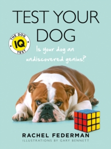 Test Your Dog : Is Your Dog an Undiscovered Genius?, Paperback