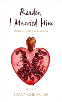 Reader, I Married Him, Hardback