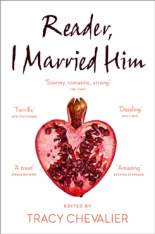 Reader, I Married Him : Stories Inspired by Jane Eyre, Paperback Book