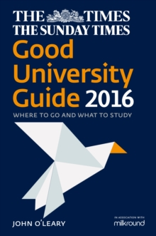 The Times Good University Guide 2016 : Where to Go and What to Study, Paperback