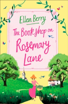 The Bookshop on Rosemary Lane : The Funny, Feel-Good Read of the Summer, Paperback