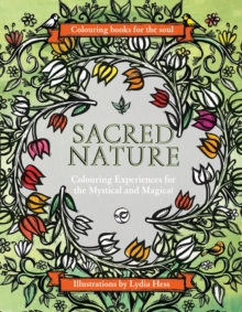 Colouring Books for the Soul : Sacred Nature, Hardback