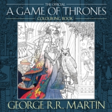 The Official A Game of Thrones Colouring Book, Paperback