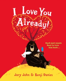 I Love You Already!, Hardback