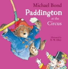 Paddington at the Circus, Paperback Book