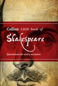 Collins Little Books : Little Book of Shakespeare: Quotations for Every Occasion, Paperback