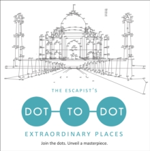 The Escapist's Dot-to-Dot: Extraordinary Places, Paperback