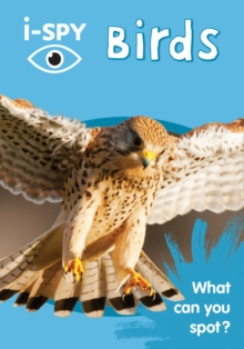 Collins Michelin i-SPY Guides : i-SPY Birds: What Can You Spot?, Paperback