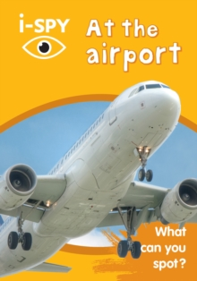 Collins Michelin i-SPY Guides : i-SPY at the Airport: What Can You Spot?, Paperback