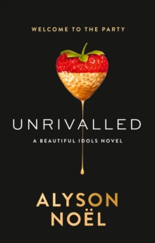 Unrivalled (Beautiful Idols, Book 1), Paperback