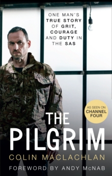 The Pilgrim : Soldier. Hostage. Survivor., Hardback