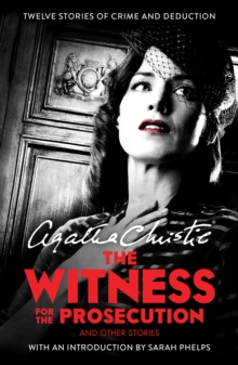 The Witness for the Prosecution : And Other Stories, Paperback Book