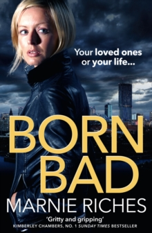 Born Bad : A Gritty Gangster Thriller with a Darkly Funny Heart, Paperback Book